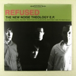 "Refused – The New Noise Theology EP	12"" EP	RSD Spc	150 kr"